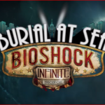 Reseña Bioshockinfinite: Burial at sea